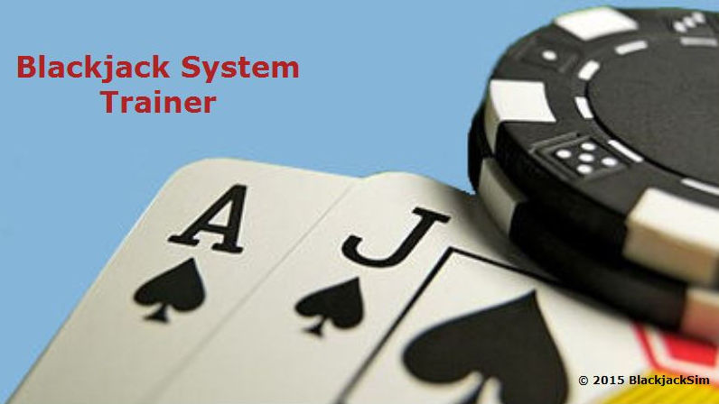 Blackjack System Trainer